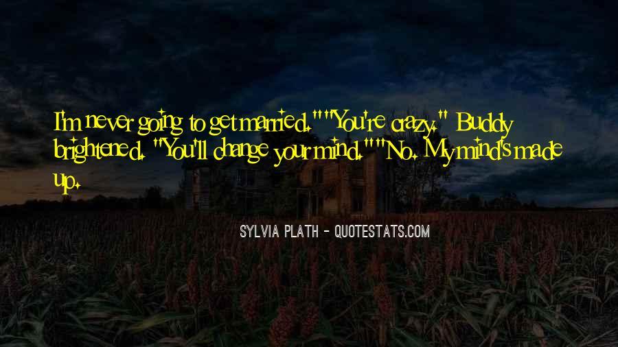 I'm Going Crazy Quotes #817180