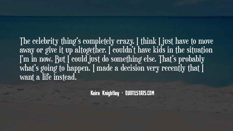 I'm Going Crazy Quotes #846235