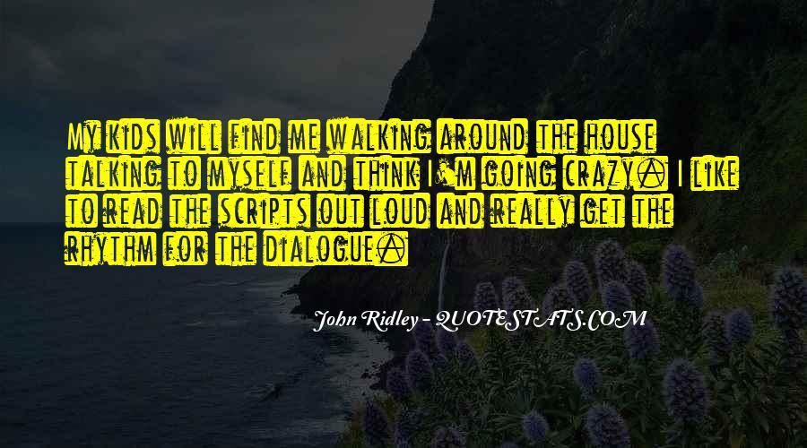I'm Going Crazy Quotes #946852