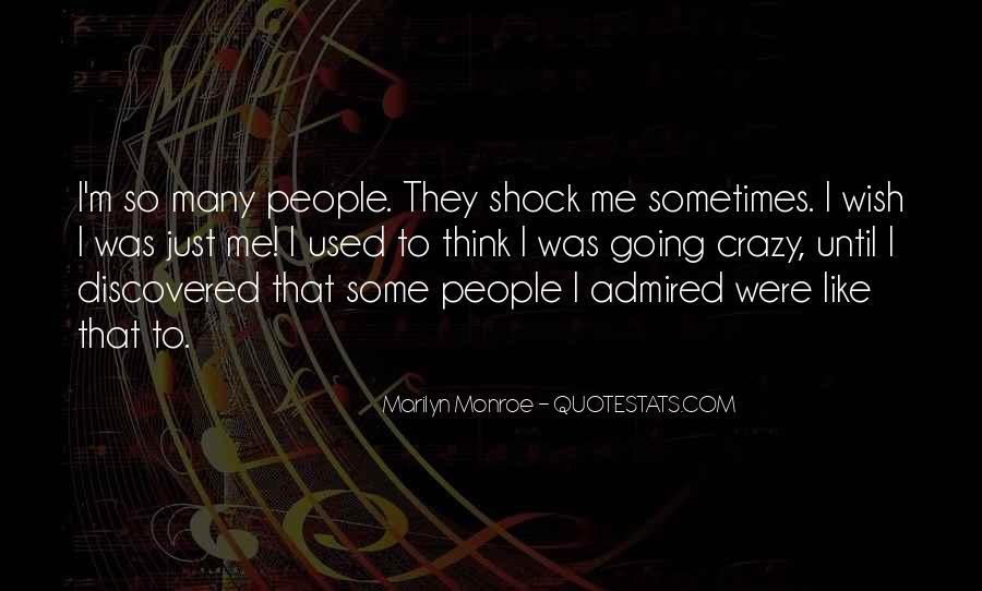 I'm Going Crazy Quotes #955753