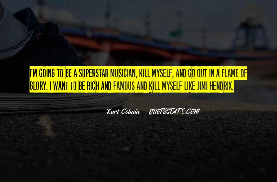 I'm Going To Be Rich Quotes #1014478