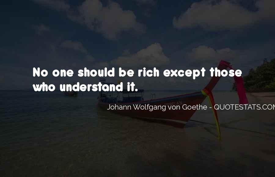I'm Going To Be Rich Quotes #11325