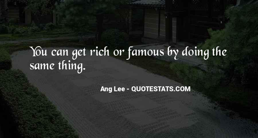 I'm Going To Be Rich Quotes #703
