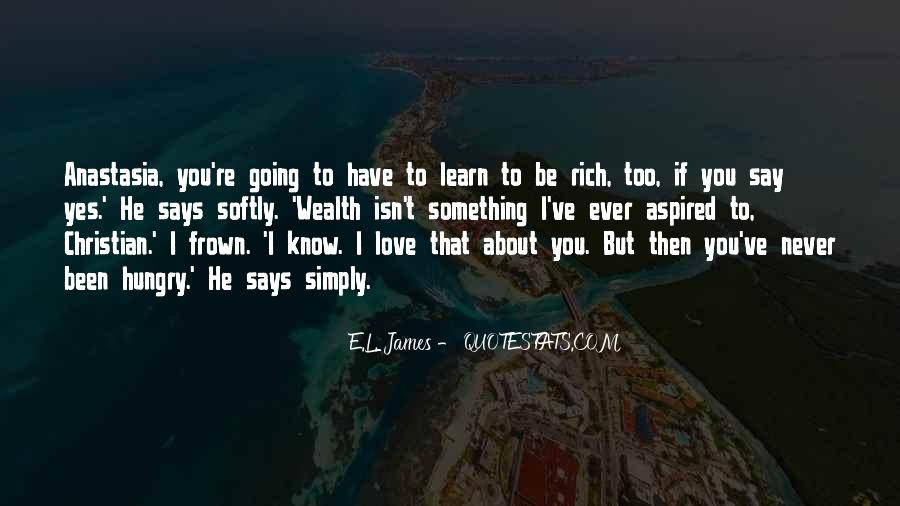 I'm Going To Be Rich Quotes #96623