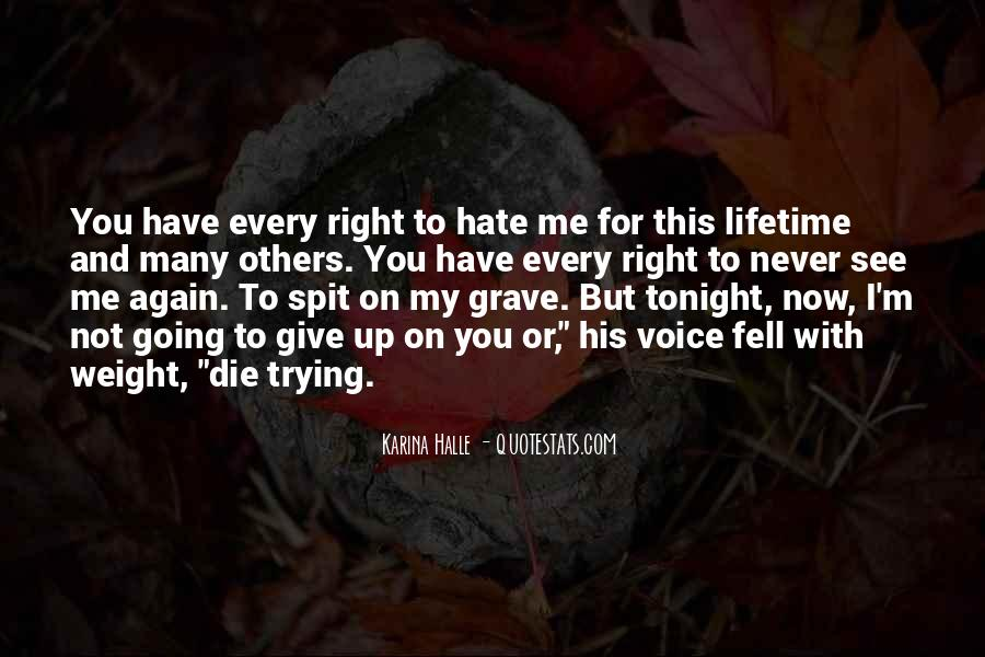 I'm Going To Die Quotes #270044