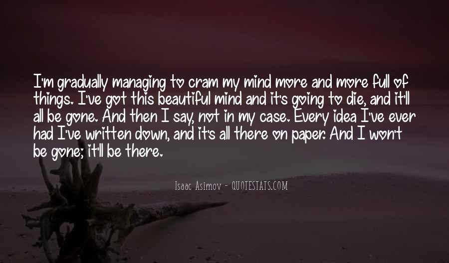 I'm Going To Die Quotes #31130