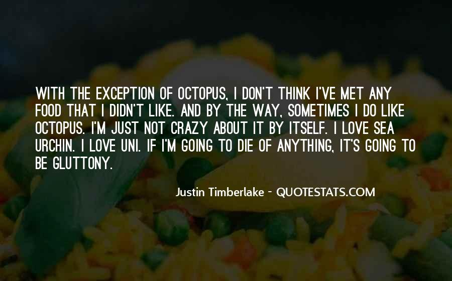 I'm Going To Die Quotes #325228