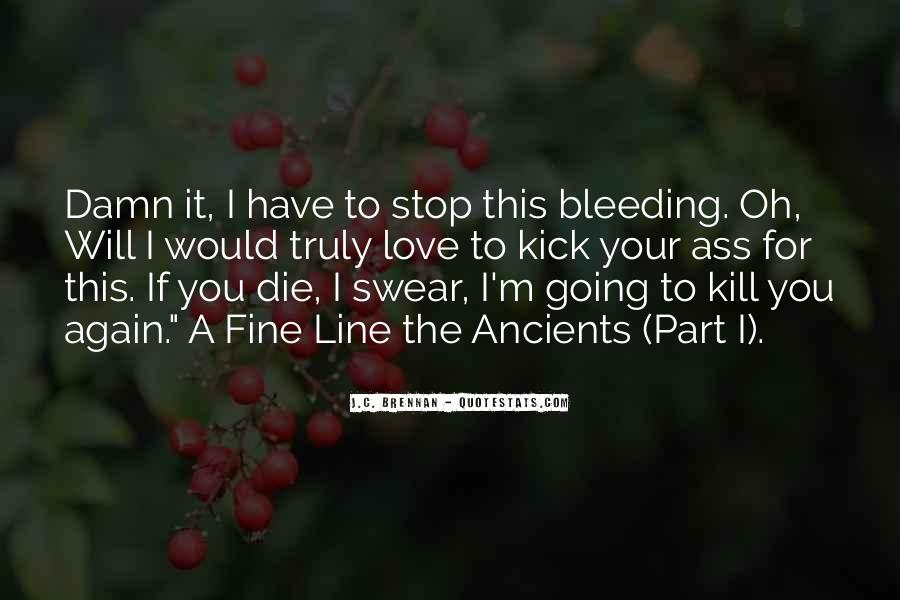 I'm Going To Die Quotes #537362