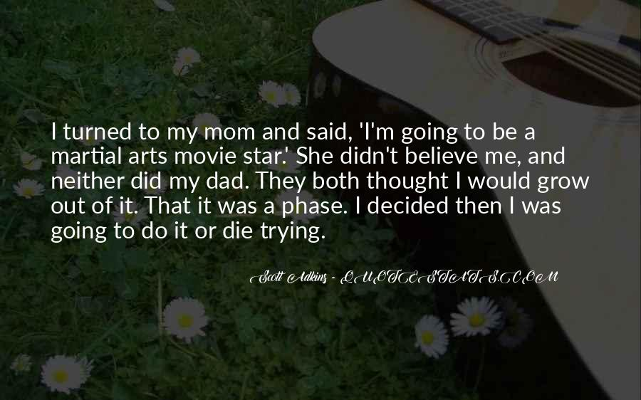 I'm Going To Die Quotes #696062