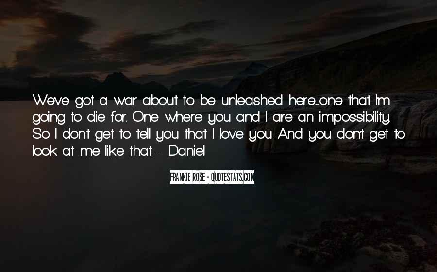 I'm Going To Die Quotes #70290