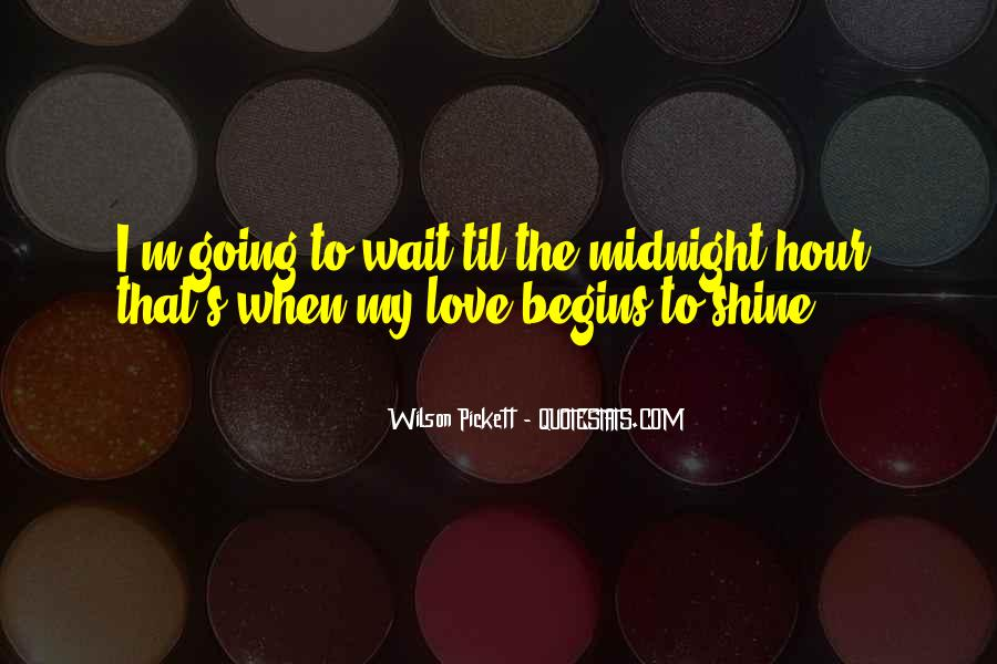 I'm Going To Shine Quotes #1093293