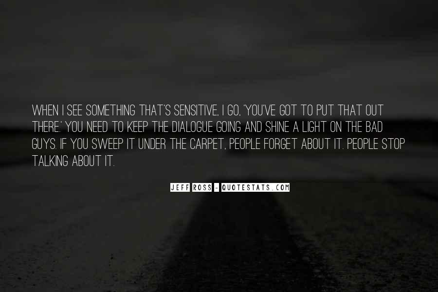 I'm Going To Shine Quotes #1240984