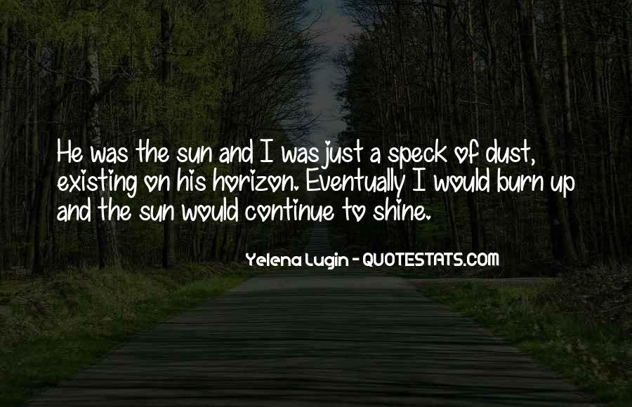 I'm Going To Shine Quotes #14244