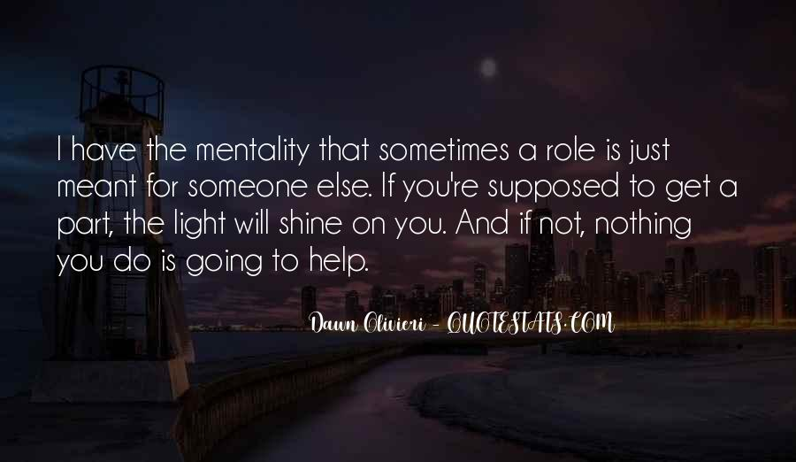 I'm Going To Shine Quotes #238512
