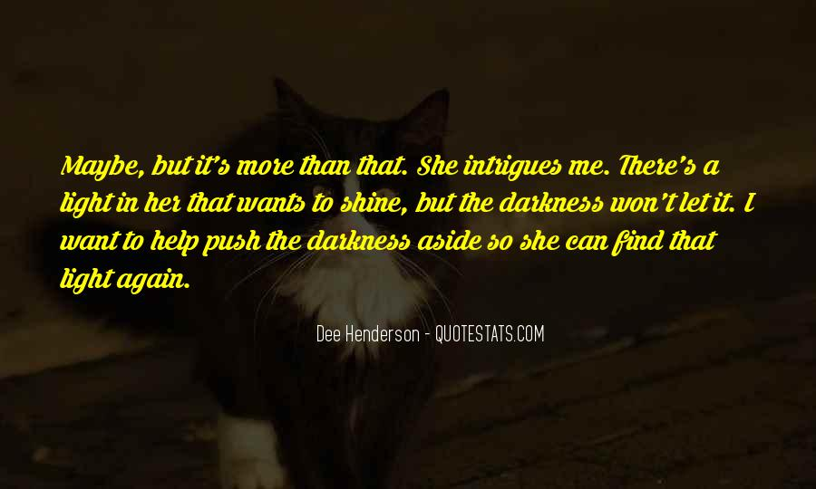 I'm Going To Shine Quotes #26331