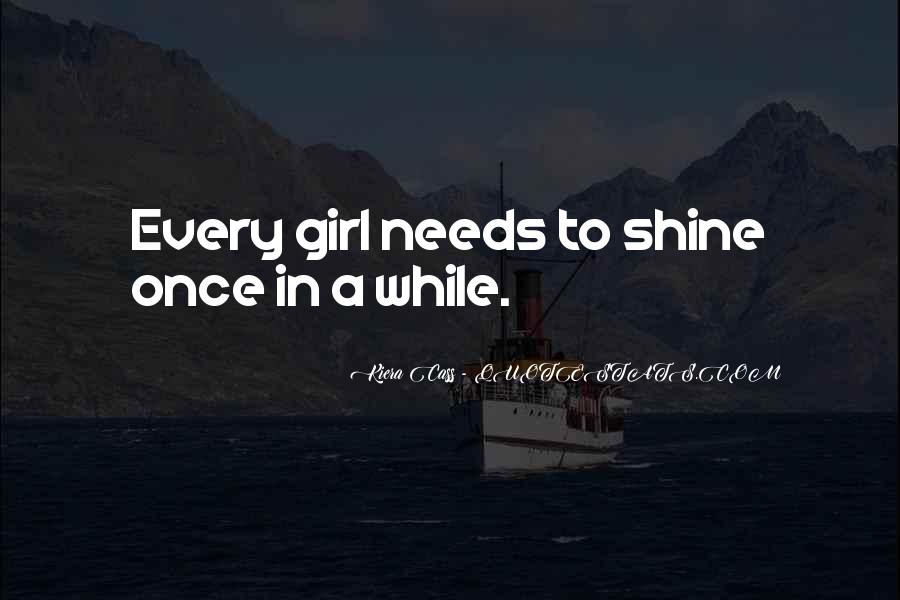 I'm Going To Shine Quotes #41886