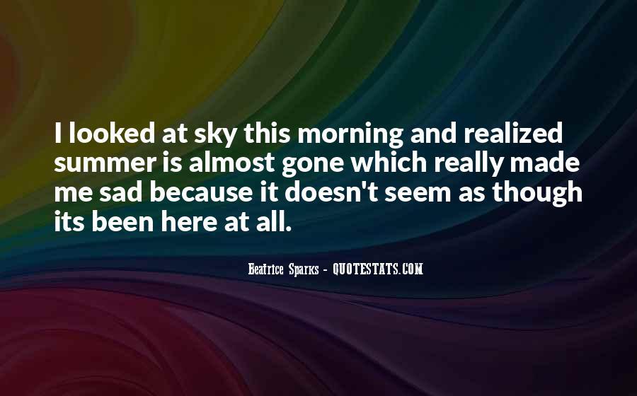 I'm Gone Sad Quotes #1216227