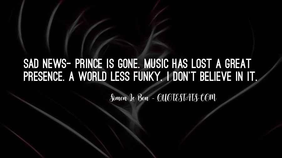 I'm Gone Sad Quotes #476419
