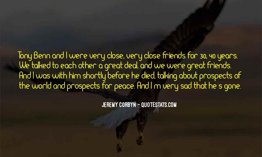 I'm Gone Sad Quotes #497126