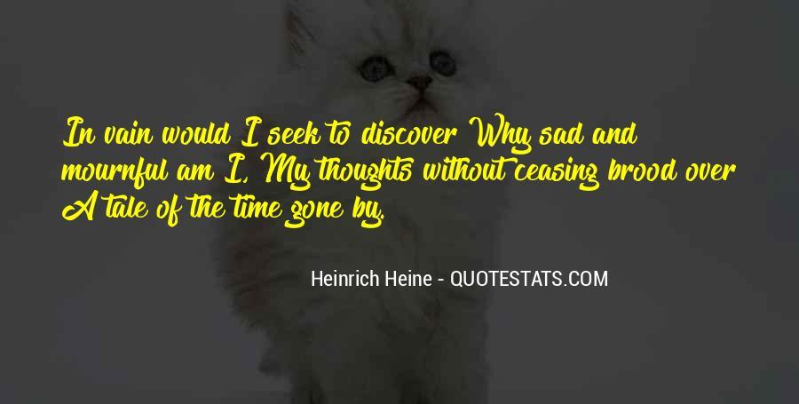 I'm Gone Sad Quotes #598666