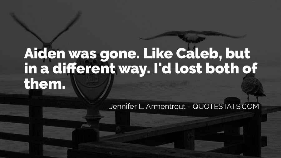 I'm Gone Sad Quotes #661621