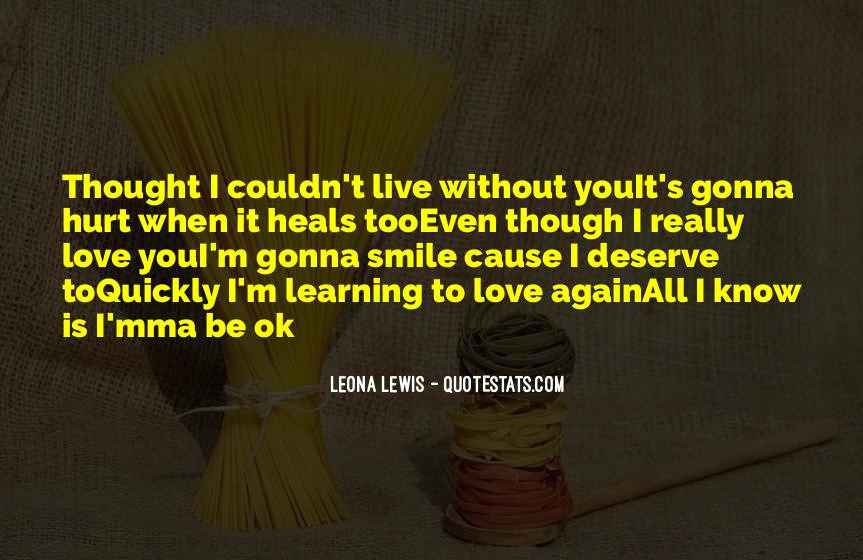 I'm Gonna Be Ok Quotes #1409415