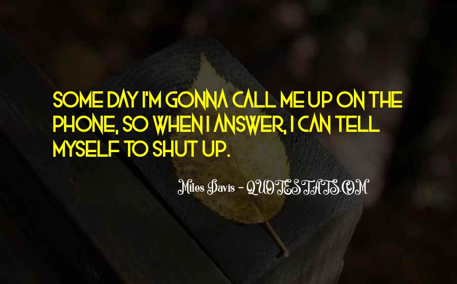 I'm Gonna Be Ok Quotes #8155