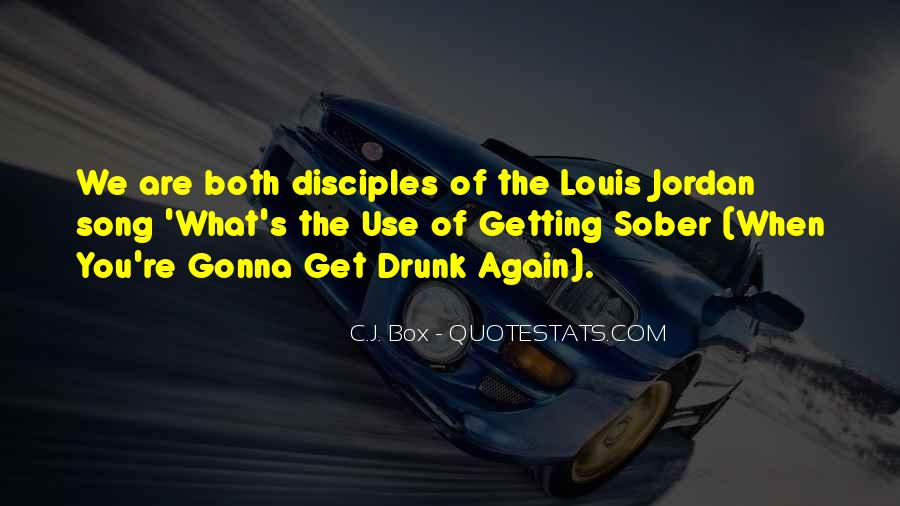 I'm Gonna Get So Drunk Quotes #1375512