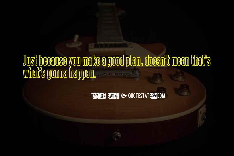 I'm Gonna Make It Happen Quotes #1229044