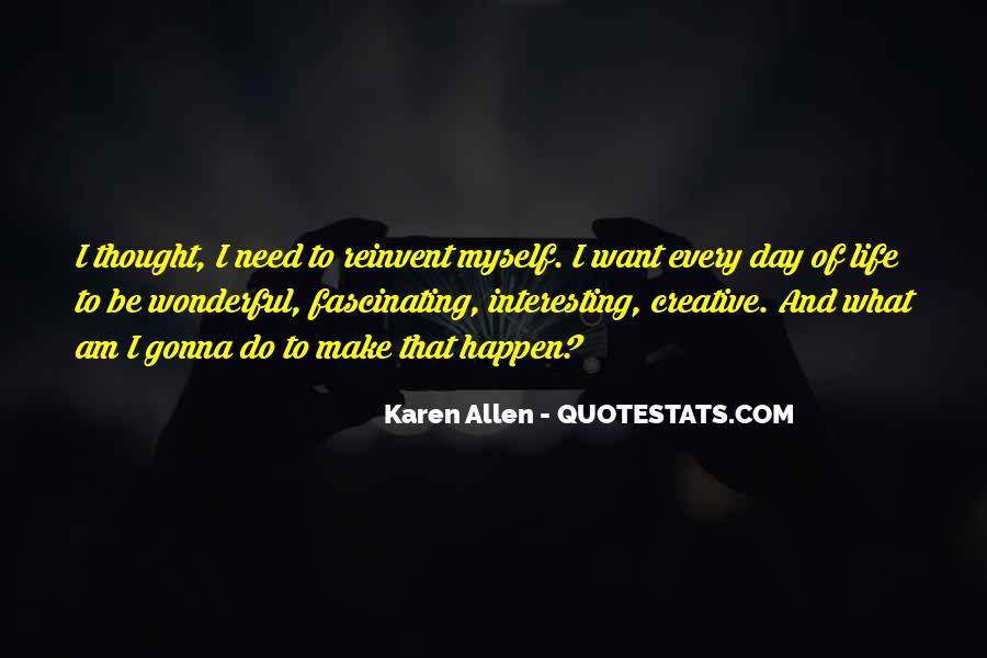 I'm Gonna Make It Happen Quotes #1489658