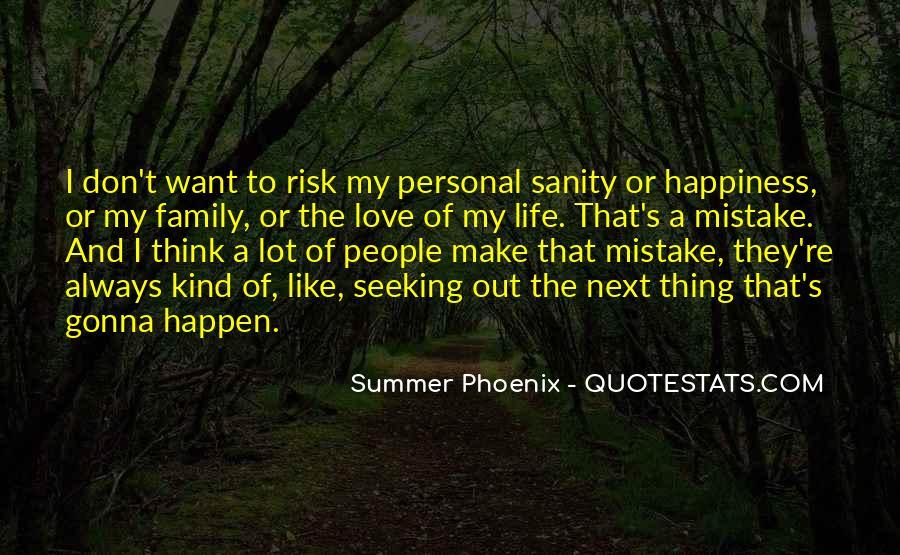 I'm Gonna Make It Happen Quotes #152438