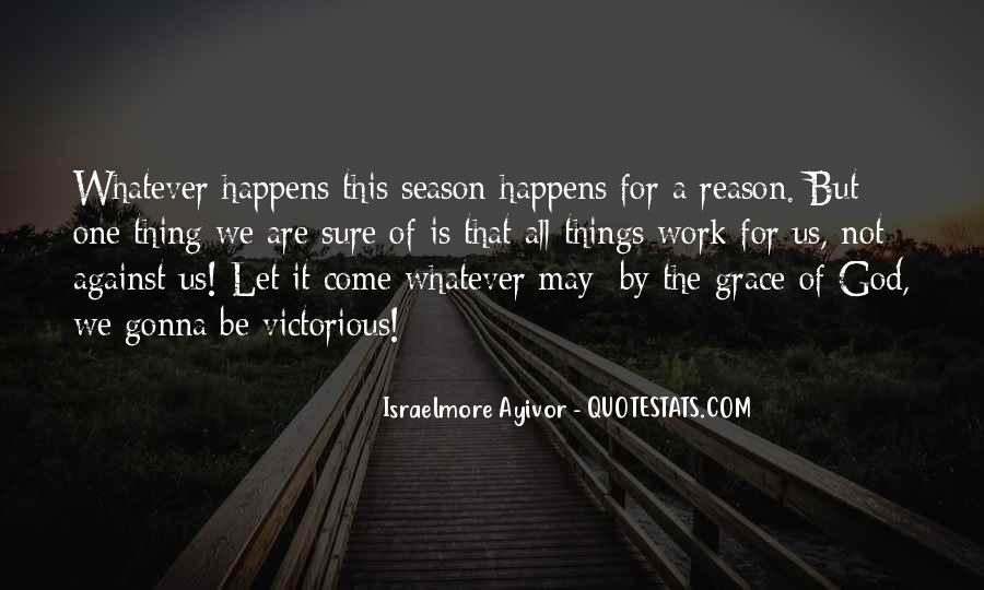 I'm Gonna Make It Happen Quotes #390825