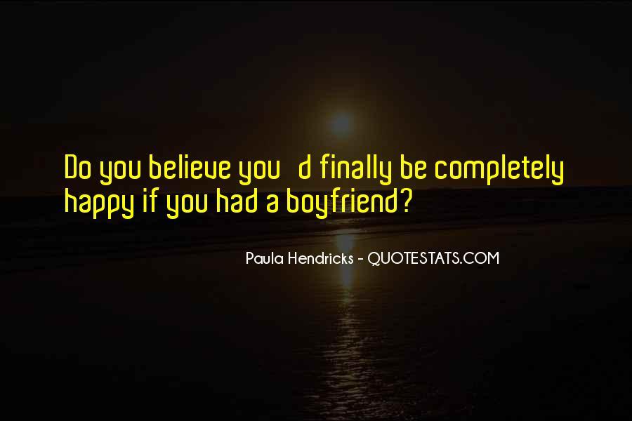 I'm Happy With My Boyfriend Quotes #1239215