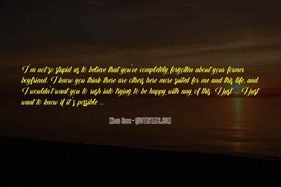 I'm Happy With My Boyfriend Quotes #1286341