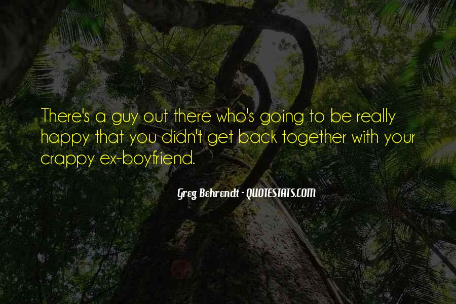 I'm Happy With My Boyfriend Quotes #1789203