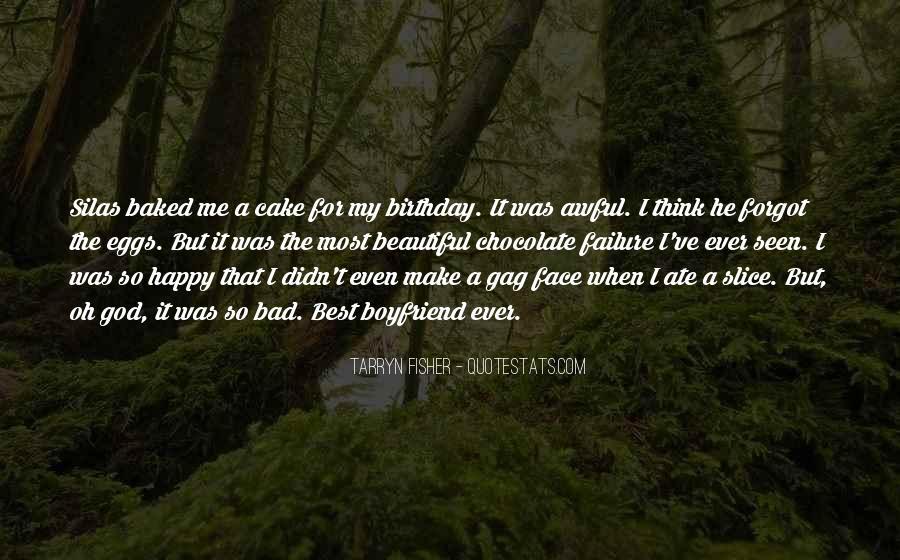 I'm Happy With My Boyfriend Quotes #870026