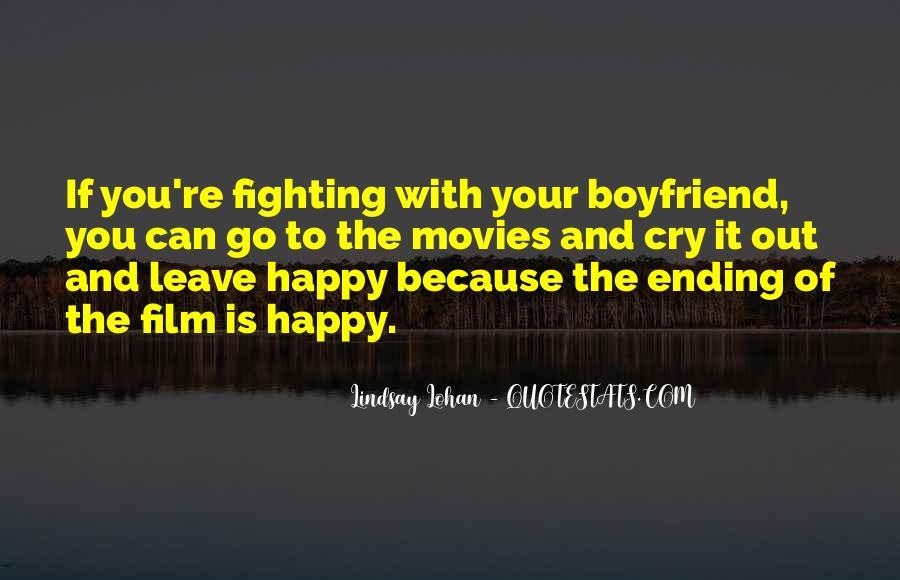 I'm Happy With My Boyfriend Quotes #93265