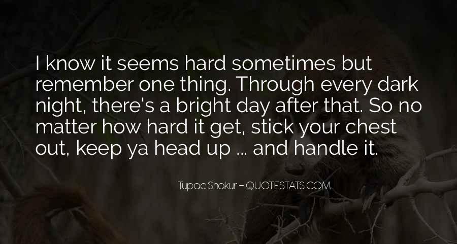 I'm Hard To Handle Quotes #1630806