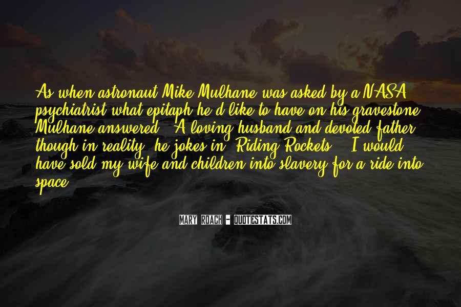 I'm His Ride Quotes #1007064