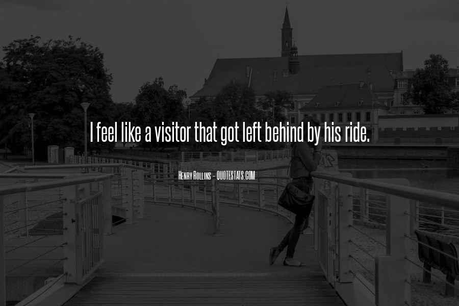 I'm His Ride Quotes #1013385
