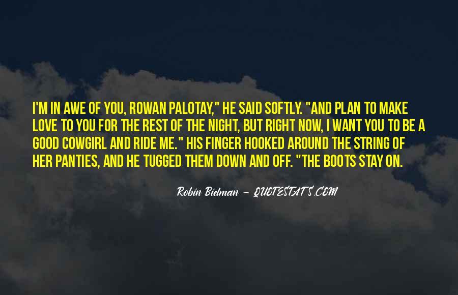 I'm His Ride Quotes #1038598