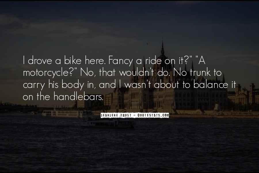 I'm His Ride Quotes #1499553