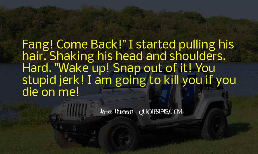 I'm His Ride Quotes #559640