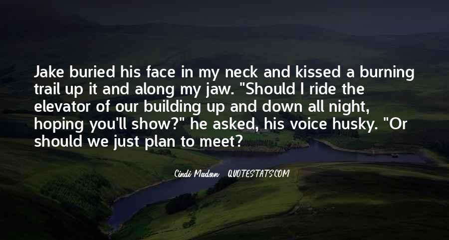 I'm His Ride Quotes #886427