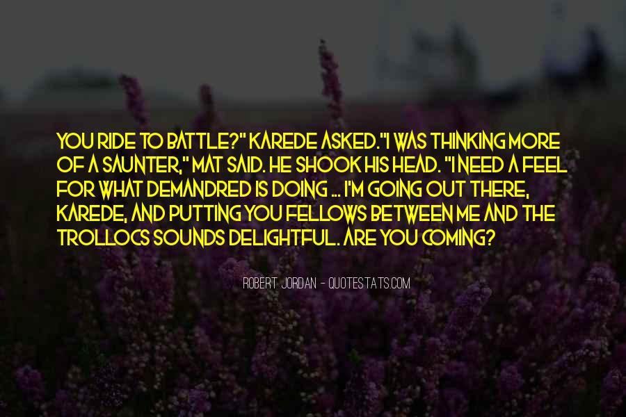 I'm His Ride Quotes #926126