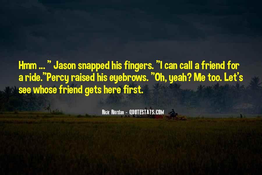 I'm His Ride Quotes #99912