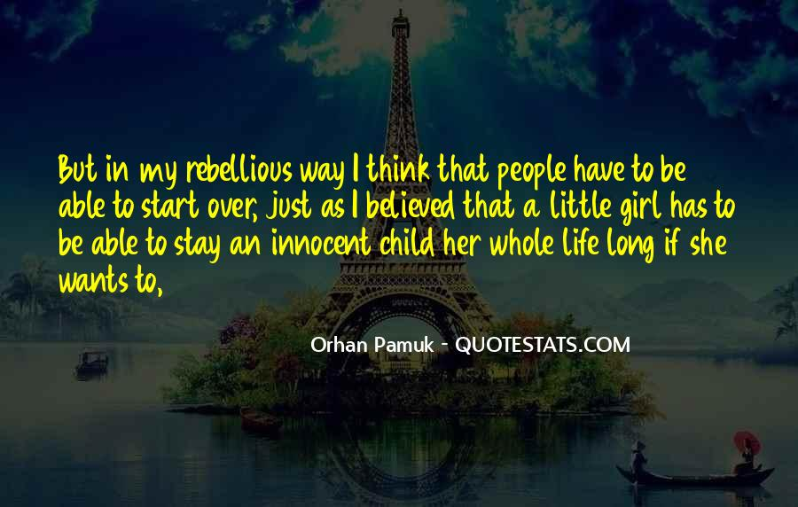 I'm Just A Little Girl Quotes #1450157