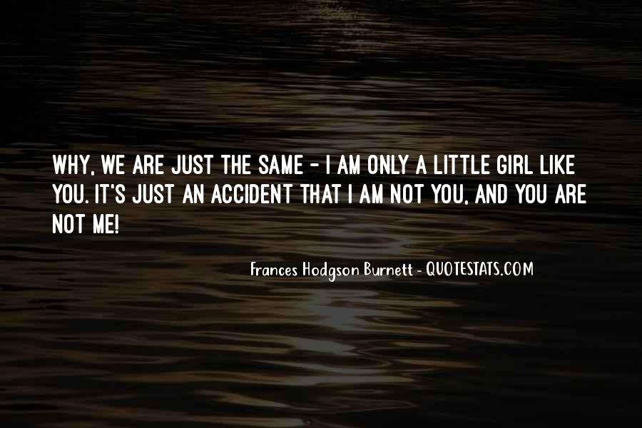 I'm Just A Little Girl Quotes #1716450