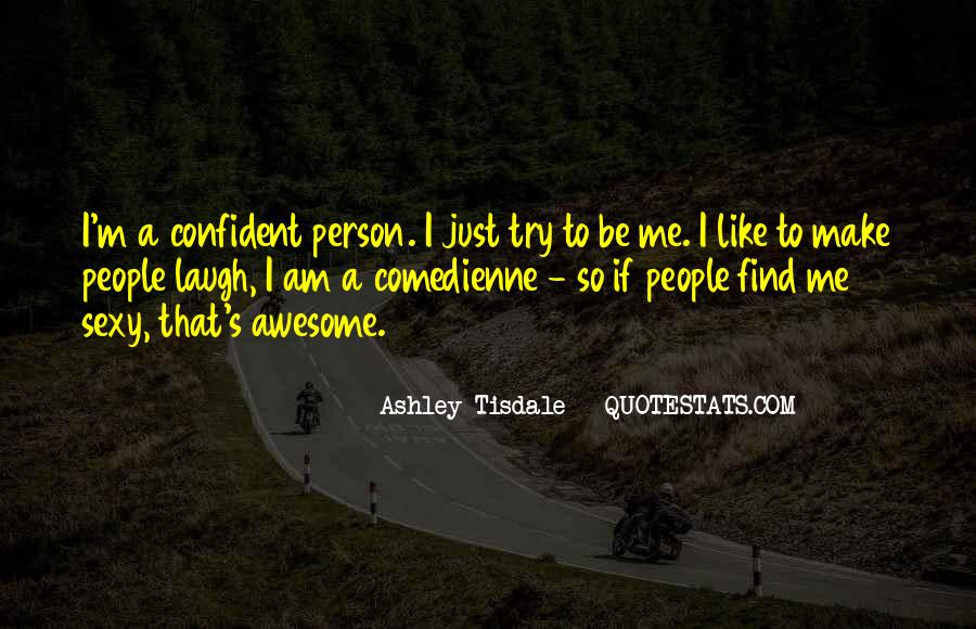 I'm Just Awesome Quotes #278230