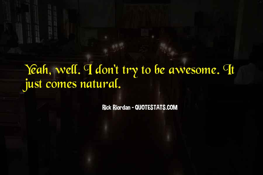 I'm Just Awesome Quotes #758358